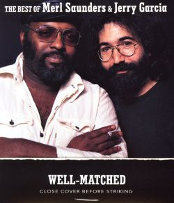 well matched the best of merl saunders jerry garcia merl saunders songs reviews credits. Black Bedroom Furniture Sets. Home Design Ideas