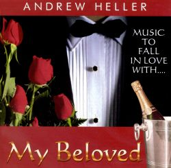 Andrew Heller - My Beloved