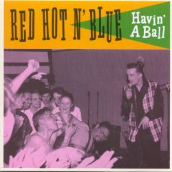 Red Hot 'N' Blue - Havin' a Ball