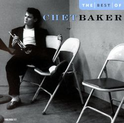 Chet Baker - The Best of Chet Baker [EMI]