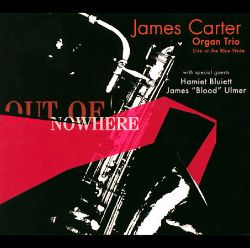 James Carter - Out of Nowhere