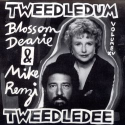 Blossom Dearie / Mike Renzi - Tweedledum and Tweedledee