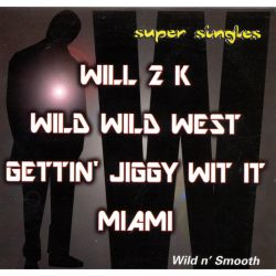 Wild N' Smooth - Will 2k
