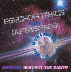 Psychopathics From Outer Space