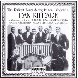 The Earliest Black String Bands, Vol.1: Dan Kildare