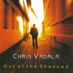 Chris Vadala - Out of the Shadows