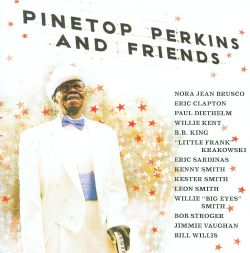 Pinetop Perkins - Pinetop Perkins & Friends