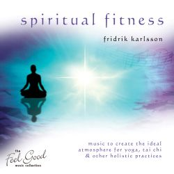The Feel Good Collection: Spiritual Fitness