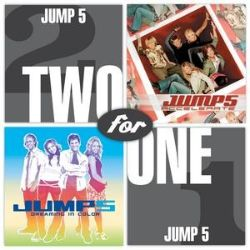 Jump5 - Two For One: Accelerate/Dreaming In Color