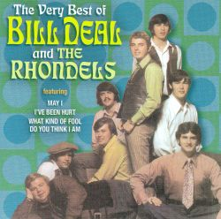 Bill Deal - The Very Best of Bill Deal and the Rhondels [Collectables]