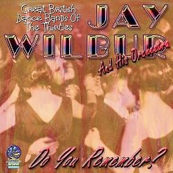 Jay Wilbur - Do You Remember