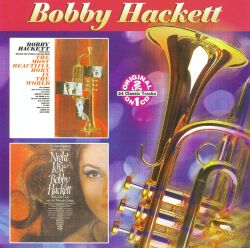 Bobby Hackett - Most Beautiful Horn in the World/The Night Love