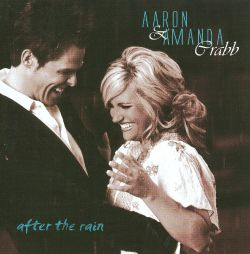 Aaron & Amanda Crabb - After the Rain