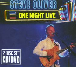 Steve Oliver - One Night Live