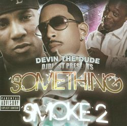 Devin the Dude - Something to Smoke 2