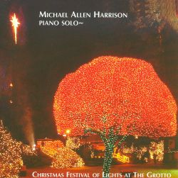 Michael Allen Harrison - Christmas Festival of Lights at the Grotto