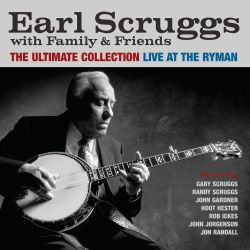 Earl Scruggs - The Ultimate Collection: Live at the Ryman