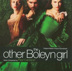 The Other Boleyn Girl [Original Motion Picture Soundtrack]
