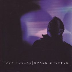 Toby Tobias - Space Shuffle