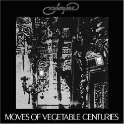 Tramline - Moves of Vegetable Centuries