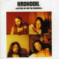 Krokodil - Getting Up for the Morning