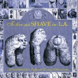 Wigmaker - To Live and Shave in L.A.