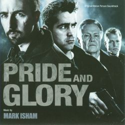 Pride and Glory [Original Motion Picture Soundtrack]