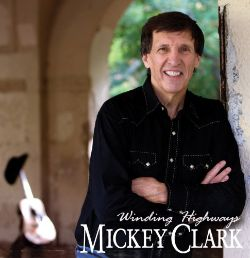 Mickey Clark - Winding Highways