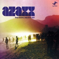 Azaxx - The Exotic Delight Bay