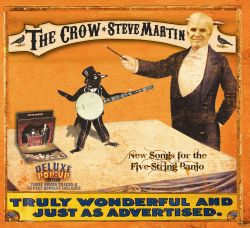 Steve Martin - The Crow: New Songs for the Five-String Banjo