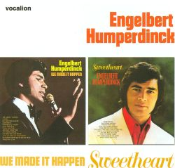 Engelbert Humperdinck - We Made It Happen/Sweetheart