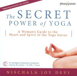 Nischala Joy Devi - Secret Power of Yoga