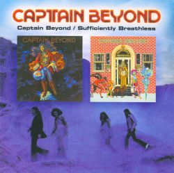 Captain Beyond/Sufficiently Breathless