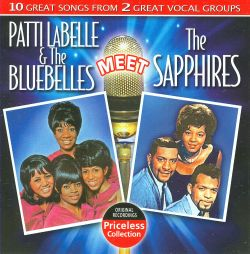 Patti Labelle & the Bluebelles - Patti Labelle & the Bluebelles Meet the Sapphires