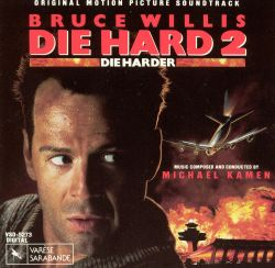 Michael Kamen - Die Hard 2 [Original Motion Picture Soundtrack]