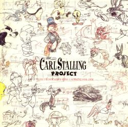 Carl Stalling - The Carl Stalling Project: Music from Warner Bros. Cartoons 1936-1958