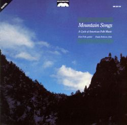 Mountain Songs: A Cycle of American Folk Music