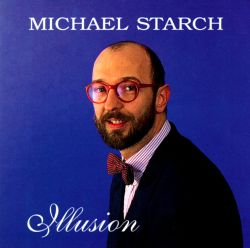 Michael Starch - Illusion