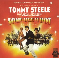 Some Like It Hot: The Musical (Original London Cast)