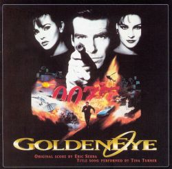 Eric Serra / Tina Turner - Goldeneye [Original Motion Picture Soundtrack]