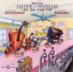 Claude Bolling: Suite for Violin and Jazz Piano Trio