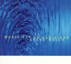 Music for 18 Musicians [Nonesuch 1998]
