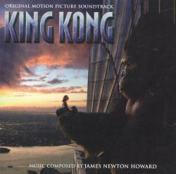 James Newton Howard - King Kong [Original Motion Picture Soundtrack]