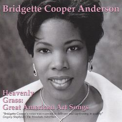 Bridgette Cooper-Anderson - Heavenly Grass: Great American Art Songs