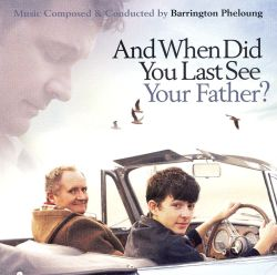 And When Did You Last See Your Father? [Motion Picture Soundtrack]