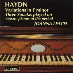 Joanna Leach - Haydn: Variations in F minor; Three Sonatas