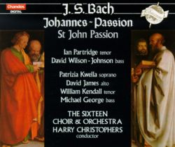 Harry Christophers - Bach: Johannes-Passion, BWV 245