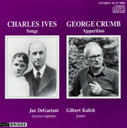 Jan DeGaetani / Gilbert Kalish - Charles Ives: Songs; George Crumb: Apparition