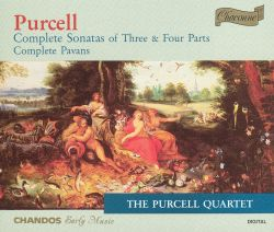 Purcell Quartet - Purcell: Complete Sonatas of Three & Four Parts; Complete Pavans