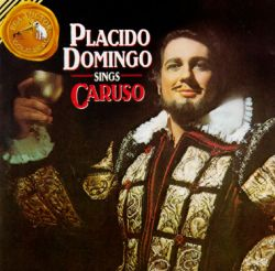 Plácido Domingo - Plácido Domingo Sings Caruso [15 tracks]